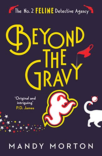 Beyond the Gravy (The No. 2 Feline Detective Agency Book 7)   Mandy Morton