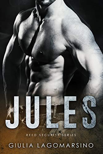 Jules: A Reed Security Romance Giulia Lagomarsino