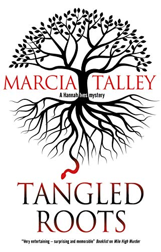 Tangled Roots (A Hannah Ives Mystery Book 17)   Marcia Talley