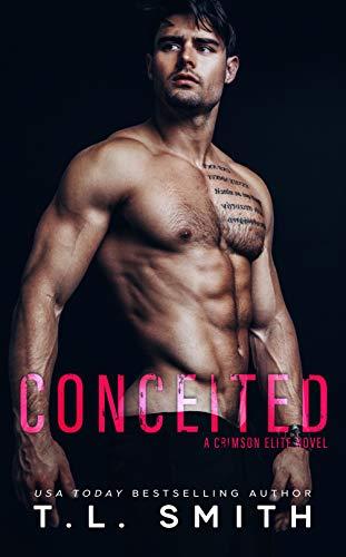 Conceited (A Crimson Elite Novel)  T.L. Smith