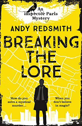 Breaking the Lore (Inspector Paris Mystery Book 1)  Andy Redsmith