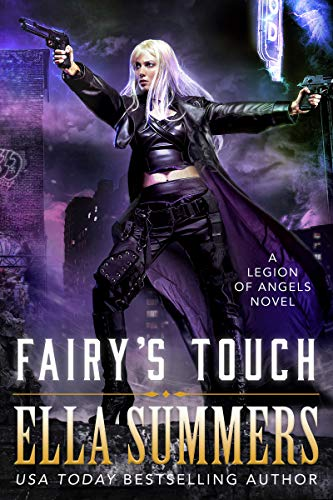 Fairy's Touch (Legion of Angels Book 7) Ella Summers