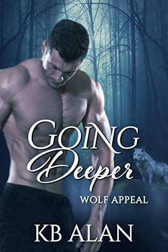 Going Deeper (Wolf Appeal Book 3)  KB Alan