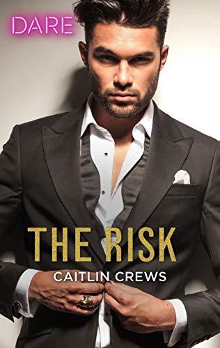 The Risk (The Billionaires Club Book 2)  Caitlin Crews