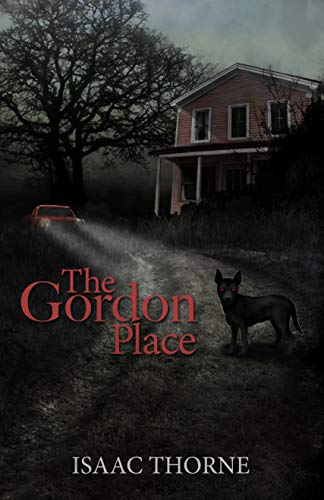 The Gordon Place  Isaac Thorne