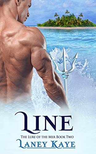Line (The Lure of the Mer Book 2)  Laney Kaye