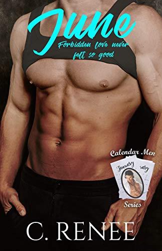 June (Calendar Men Series Book 6)  C. Renee