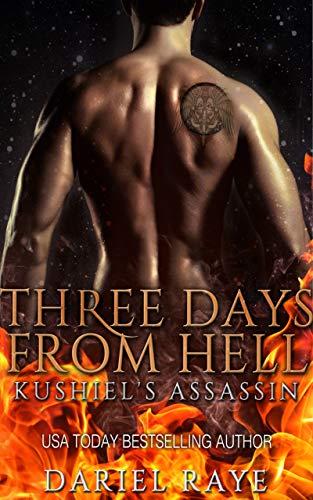 Three Days From Hell: Kushiel's Assassin   Dariel Raye