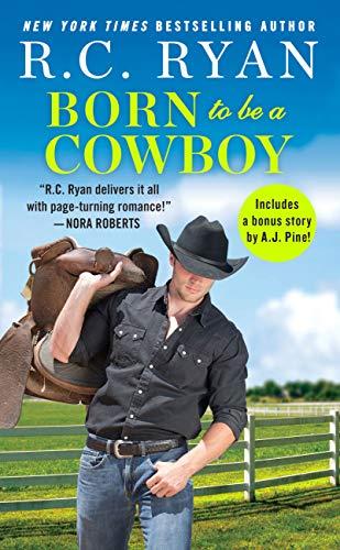 Born to Be a Cowboy: Includes a bonus novella (Montana Strong Book 3) R. C. Ryan