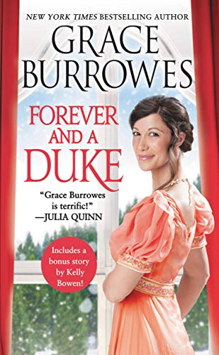 Forever and a Duke: Includes a bonus novella (Rogues to Riches Book 3) Grace Burrowes