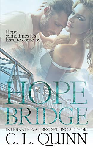 Hope Bridge  C.L. Quinn
