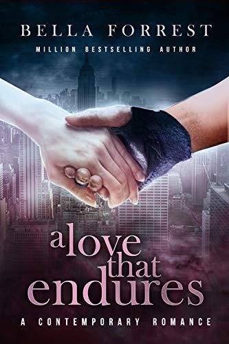 A Love that Endures  Bella Forrest
