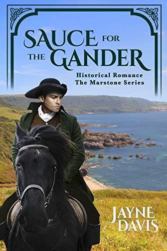 Sauce for the Gander (The Marstone Series Book 1)  Jayne Davis