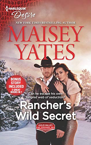 Rancher's Wild Secret & Hold Me, Cowboy (Gold Valley Vineyards)  Maisey Yates