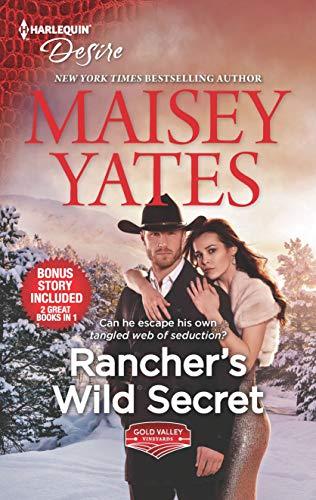 Rancher's Wild Secret & Hold Me, Cowboy (Gold Valley Vineyards)  Maisey Yates