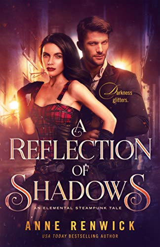 A Reflection of Shadows (An Elemental Web Tale Book 3)  Anne Renwick