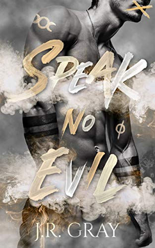 Speak No Evil J.R. Gray