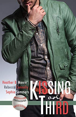 Kissing on Third (A Belltown Six Pack Novel Book 6) Heather B. Moore, Rebecca Connolly, Sophia Summers