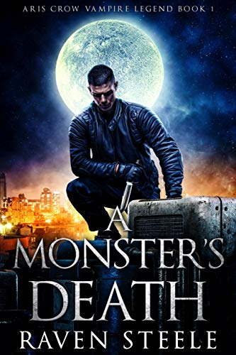 A Monster's Death (Rouen Chronicles Book 5)  Raven Steele