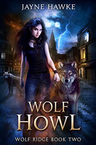 Wolf Howl (Wolf Ridge Book 2)   Jayne Hawke