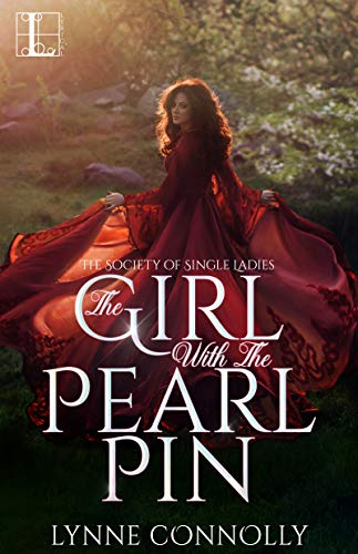 The Girl with the Pearl Pin (The Society for Single Ladies Book 1)  Lynne Connolly