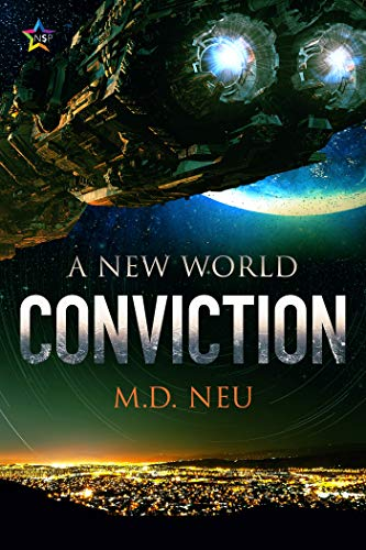 Conviction (A New World Book 2)  M.D. Neu