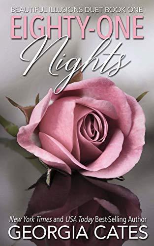 Eighty-One Nights (Beautiful Illusions Duet Book 1)   Georgia Cates