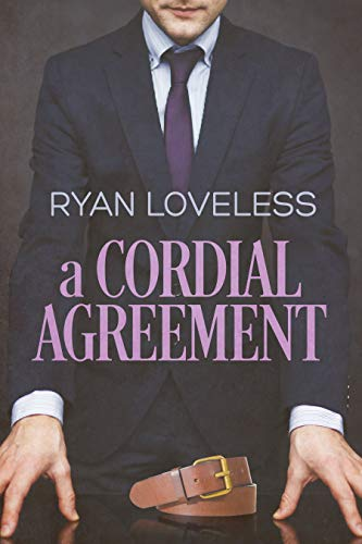 A Cordial Agreement  Ryan Loveless