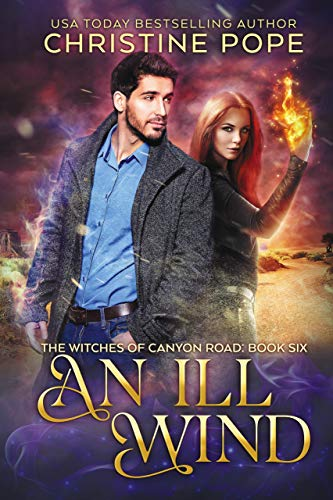 An Ill Wind (The Witches of Canyon Road Book 6)  Christine Pope