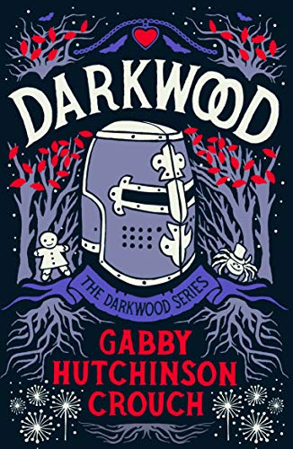 Darkwood (The Darkwood Series Book 1) Gabby Hutchinson Crouch