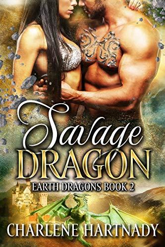 Savage Dragon (Earth Dragons Book 2)  Charlene Hartnady