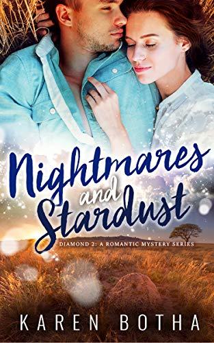 Nightmares and Stardust (Diamonds Book 2)  Karen Botha
