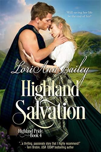Highland Salvation (Highland Pride Book 4)   Lori Ann Bailey