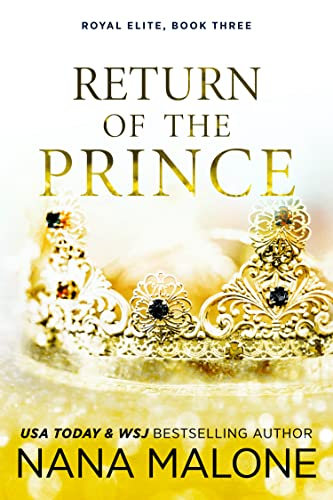 Return of the Prince (The Prince Duet Book 1)  Nana Malone