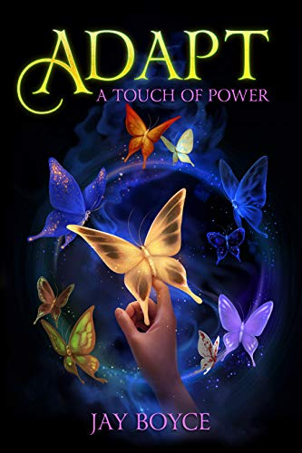 Adapt (A Touch of Power Book 2)   Jay Boyce