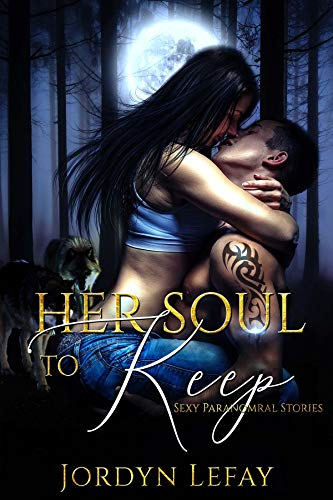 Her Soul To Keep (Saints and Sinners Series Book 3)   Jordyn LeFay