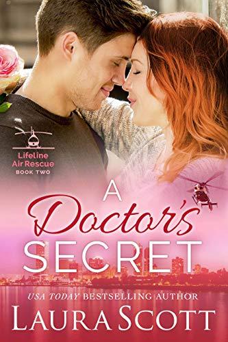 A Doctor's Secret (Lifeline Air Rescue Book 2)   Laura Scott
