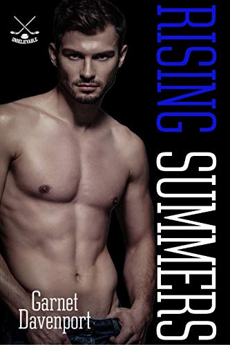 Rising Summers (Pucking Unbelievable Book 1)  Garnet Davenport