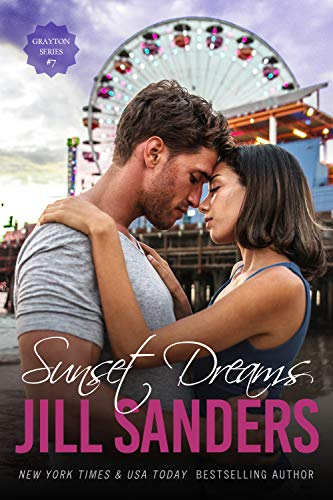Sunset Dreams (Grayton Series Book 7)  Jill Sanders