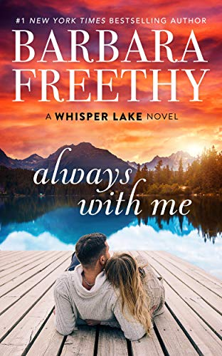 Always With Me (Whisper Lake Book 1)  Barbara Freethy