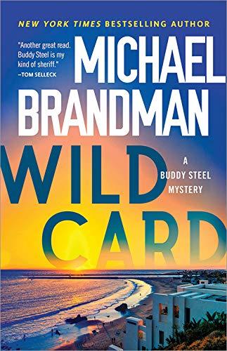 Wild Card (Buddy Steel Mysteries)  Michael Brandman