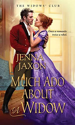 Much Ado about a Widow (The Widows' Club Book 4)  Jenna Jaxon