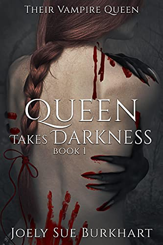 Queen Takes Darkness: Helayna (Their Vampire Queen Book 8)   Joely Sue Burkhart