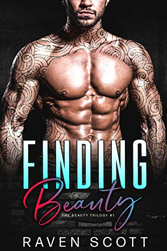 Finding Beauty (The Beauty Trilogy Book 1)  Raven Scott