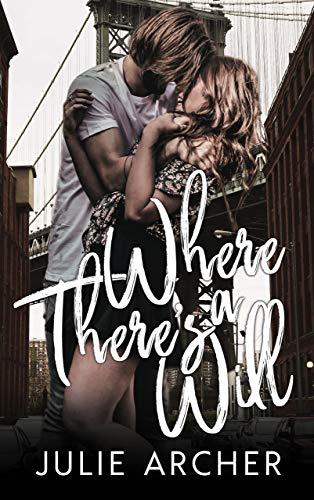 Where There's A Will   Julie Archer