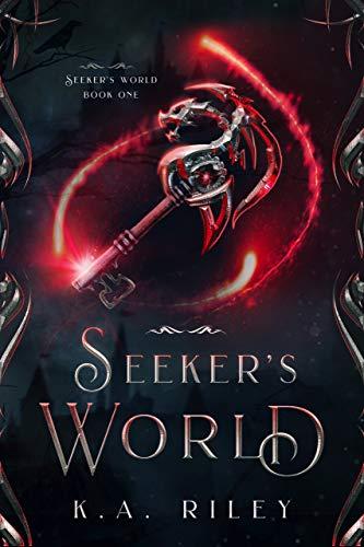 Seeker's World (Seeker's World1) K. A. Riley