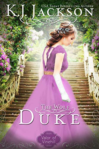 The Wolf Duke: A Valor of Vinehill Novel  K.J. Jackson