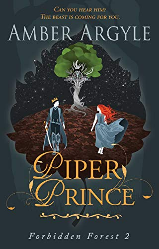 Piper Prince (Forbidden Forest Book 2)   Amber Argyle