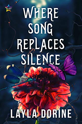 Where Song Replaces Silence  Layla Dorine