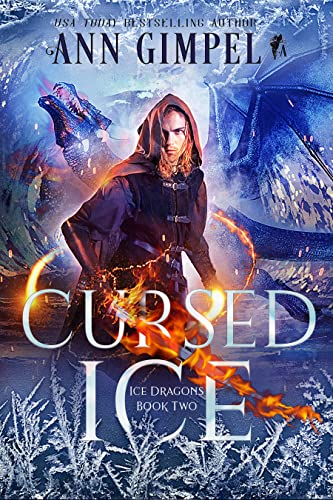Cursed Ice: Paranormal Fantasy (Ice Dragons Book 2)  Ann Gimpel